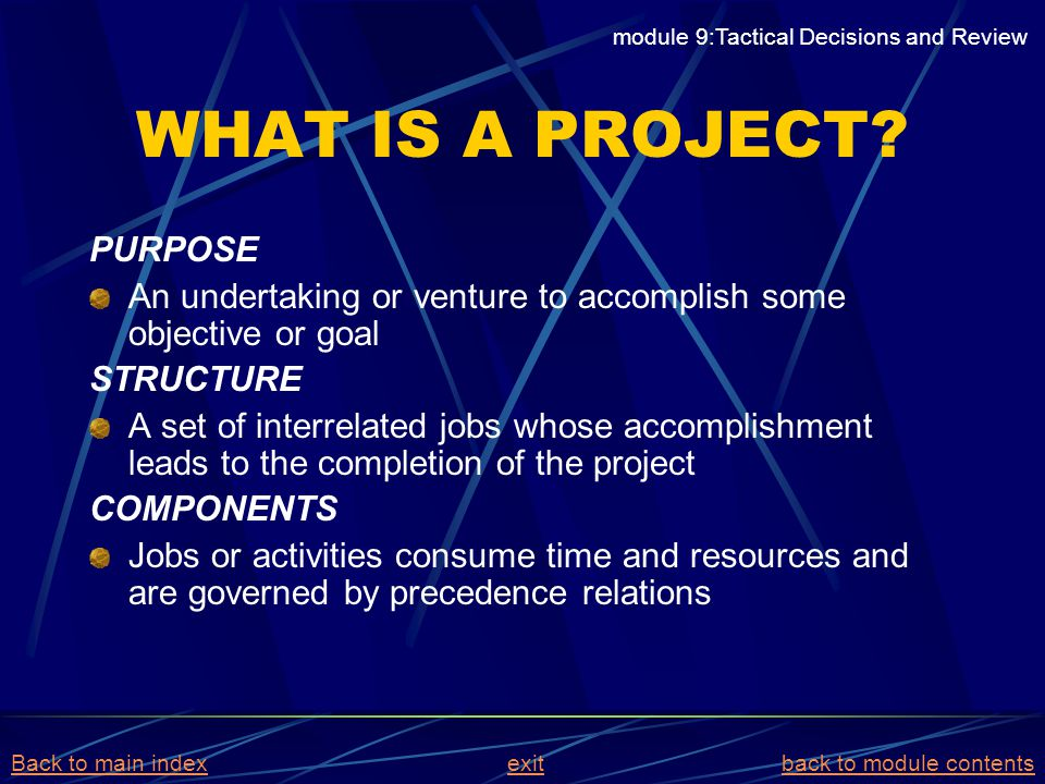 WHAT IS A PROJECT PURPOSE