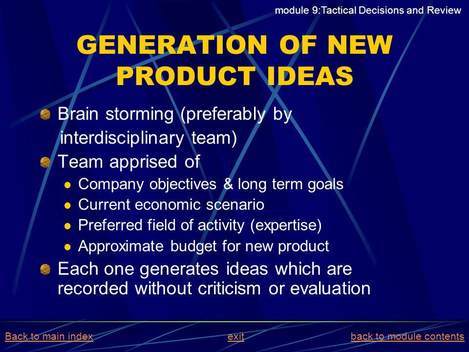 GENERATION OF NEW PRODUCT IDEAS