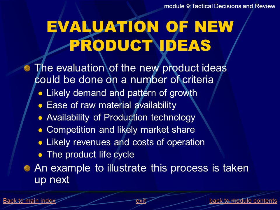 EVALUATION OF NEW PRODUCT IDEAS