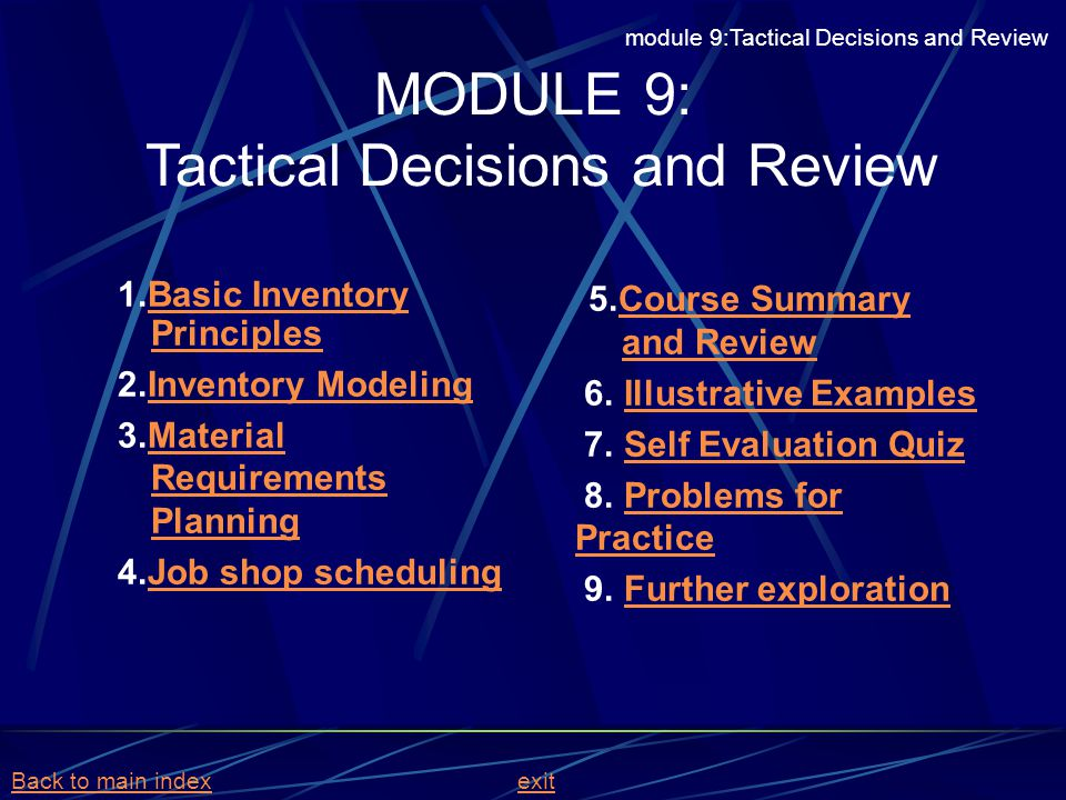 MODULE 9: Tactical Decisions and Review