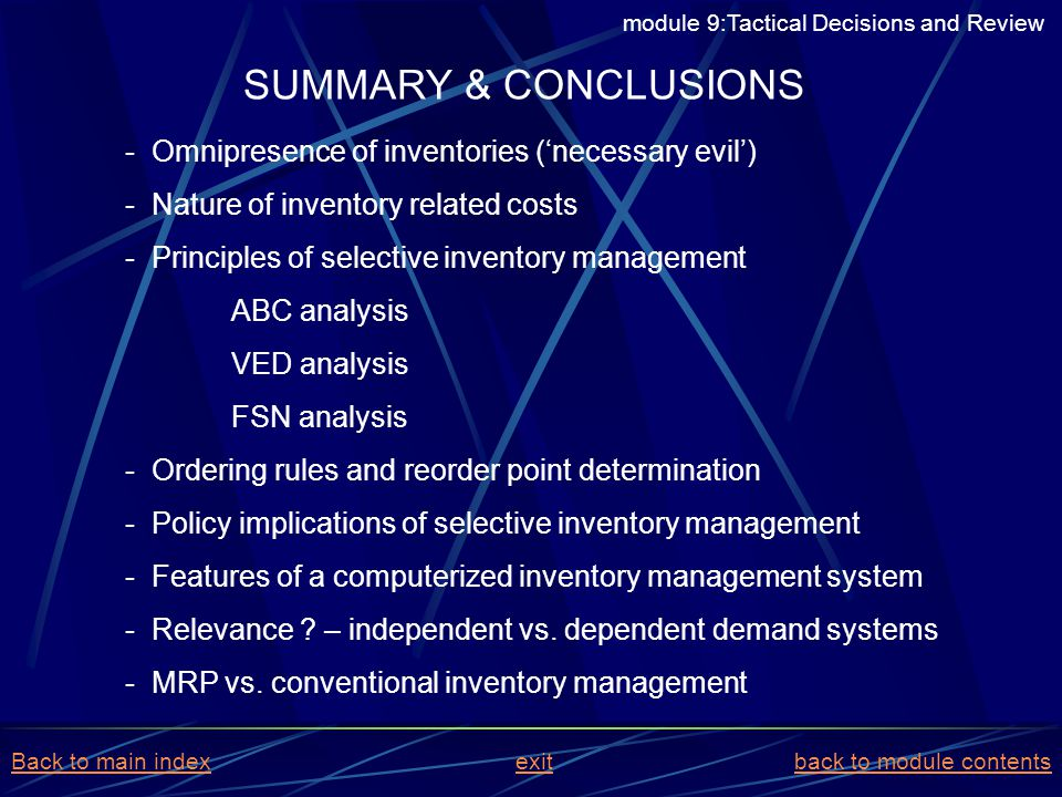 SUMMARY & CONCLUSIONS Omnipresence of inventories ('necessary evil')