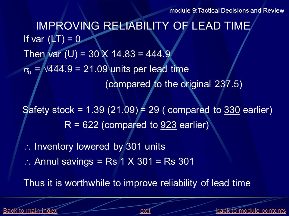 IMPROVING RELIABILITY OF LEAD TIME