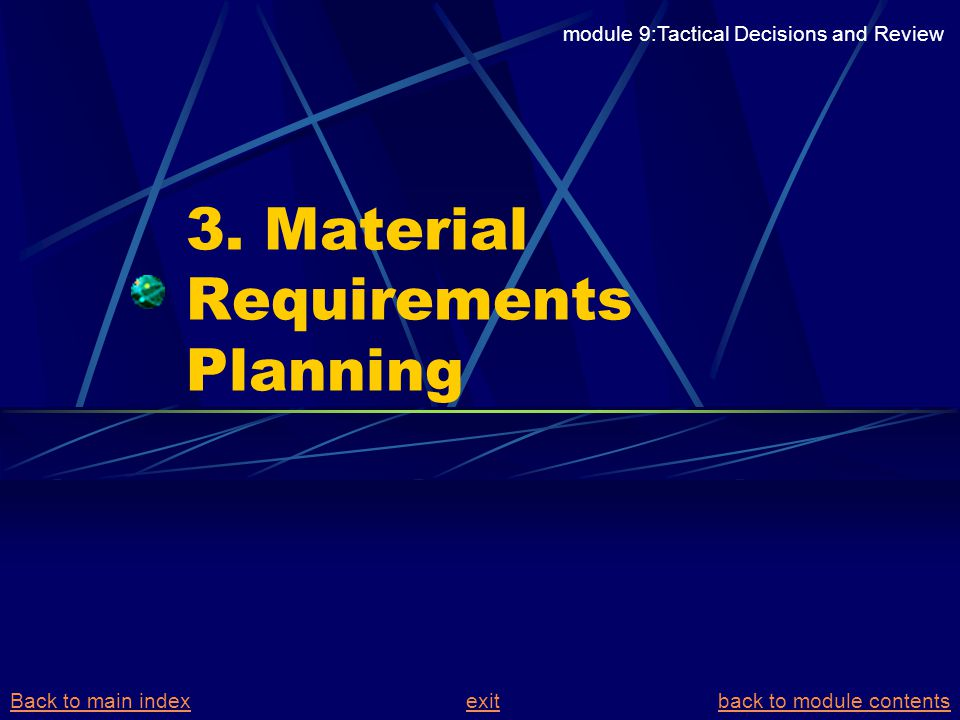 3. Material Requirements Planning