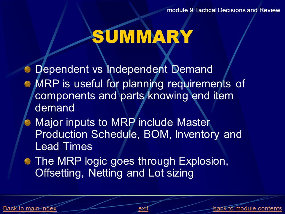 SUMMARY Dependent vs Independent Demand