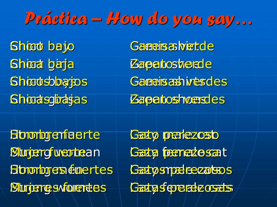 Práctica – How do you say…