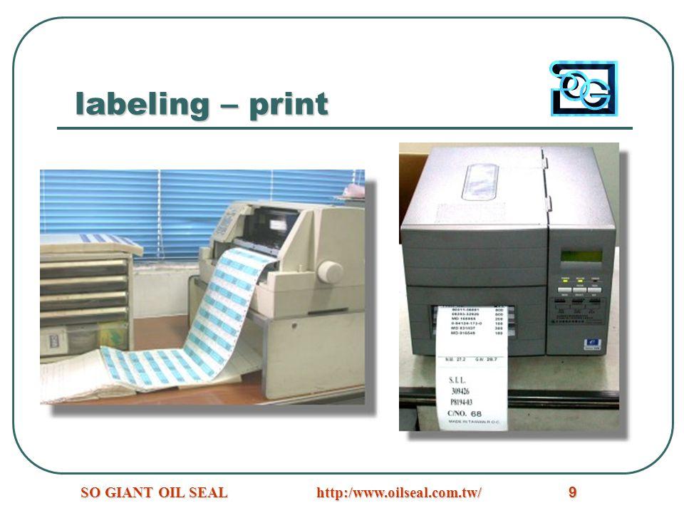 labeling – print SO GIANT OIL SEAL http:/www.oilseal.com.tw/