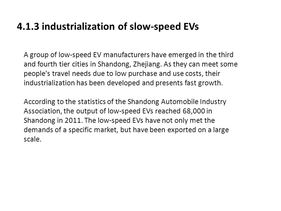 4.1.3 industrialization of slow-speed EVs