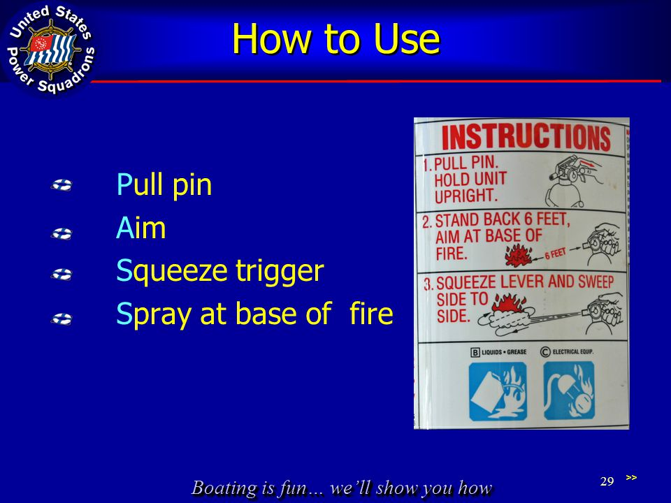How to Use Pull pin Aim Squeeze trigger Spray at base of fire