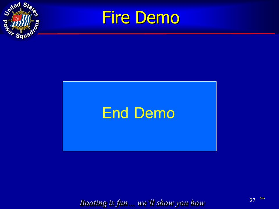 Fire Demo End Demo >>