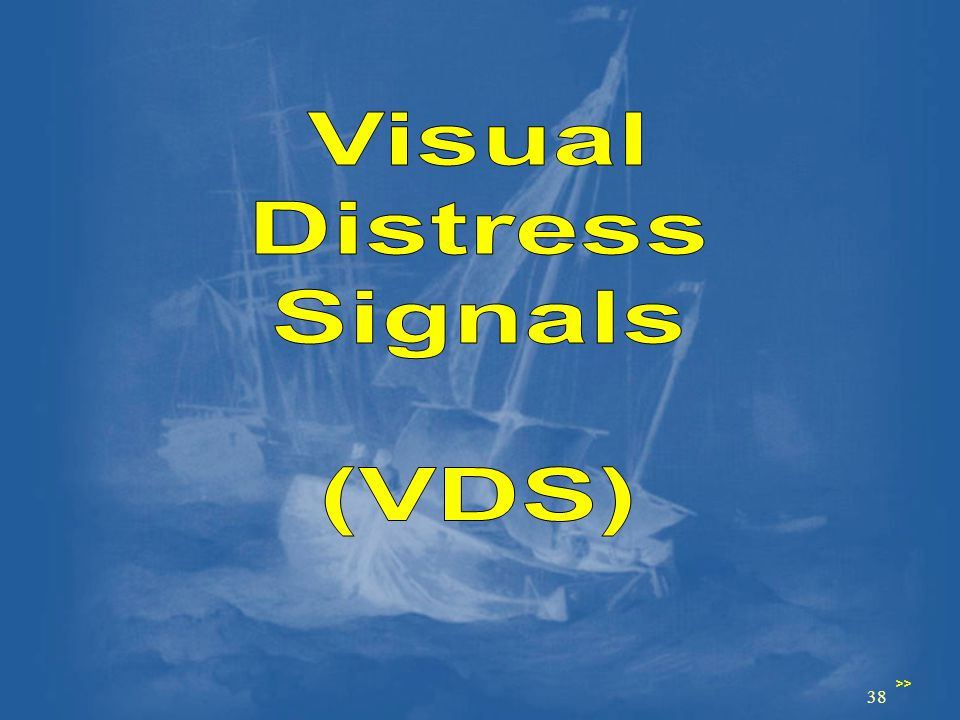 Visual Distress Signals (VDS)