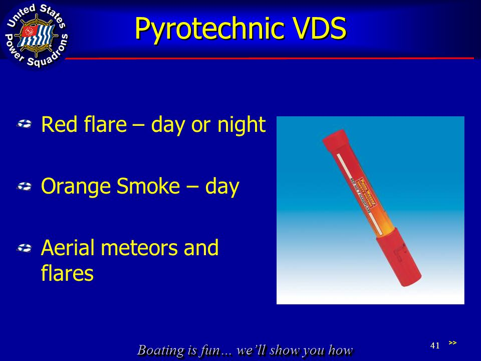 Pyrotechnic VDS Red flare – day or night Orange Smoke – day