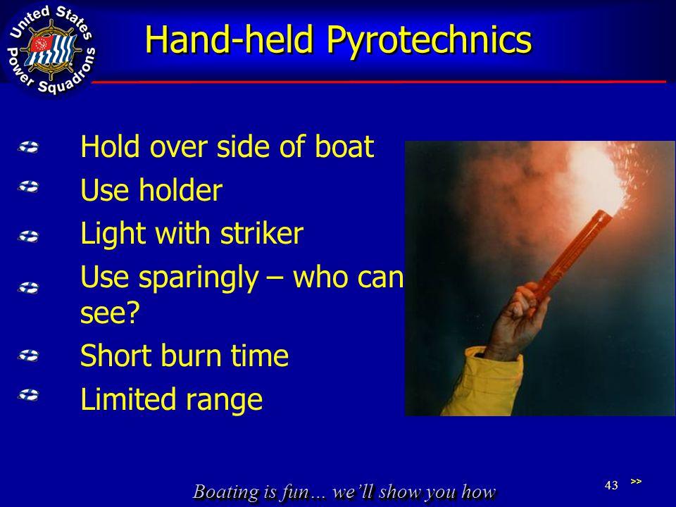 Hand-held Pyrotechnics