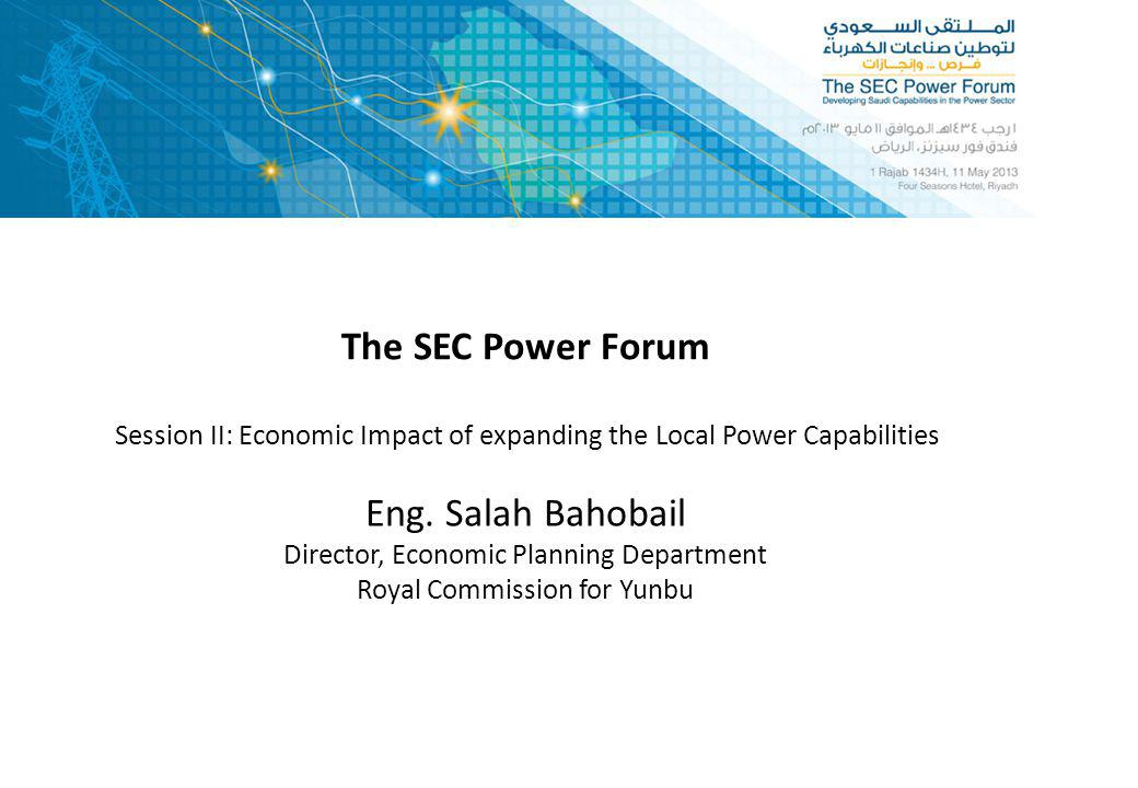The SEC Power Forum Eng. Salah Bahobail