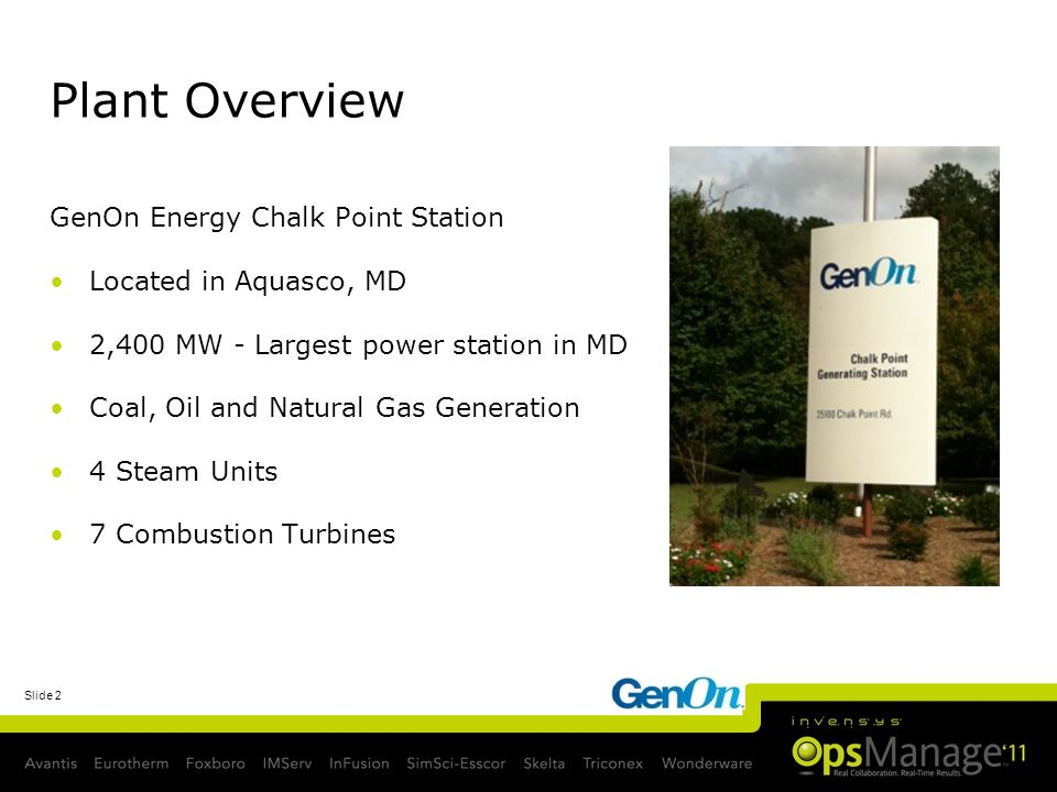Plant Overview GenOn Energy Chalk Point Station Located in Aquasco, MD