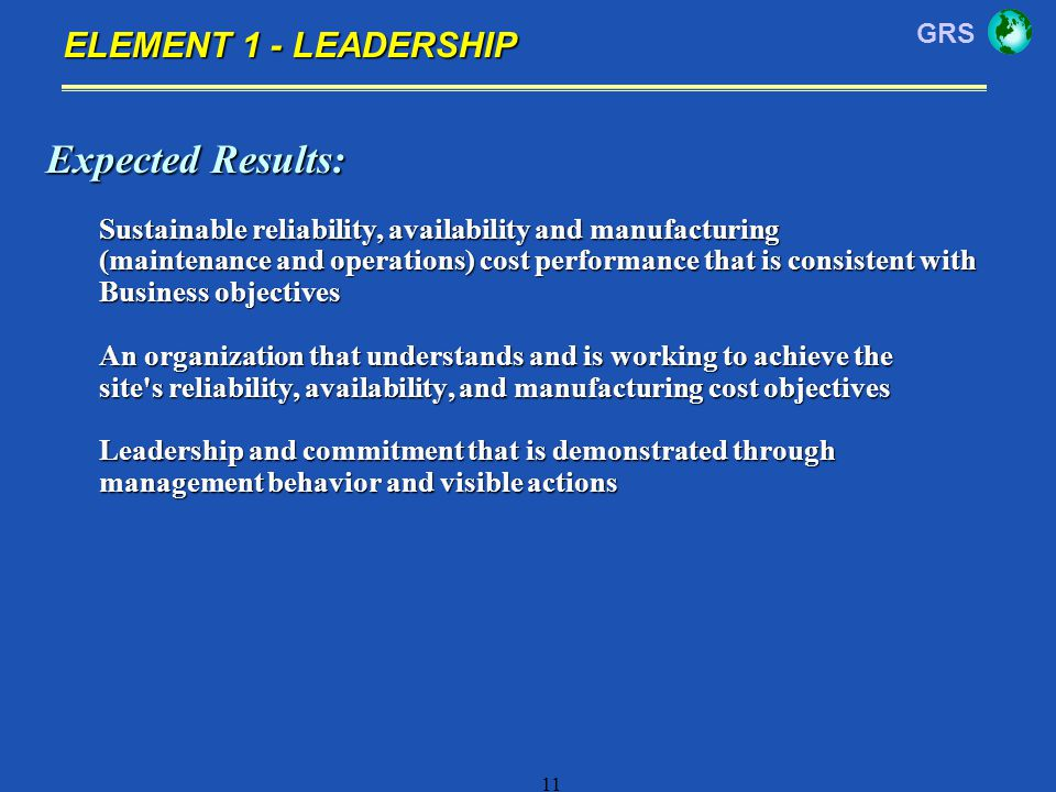 Expected Results: ELEMENT 1 - LEADERSHIP