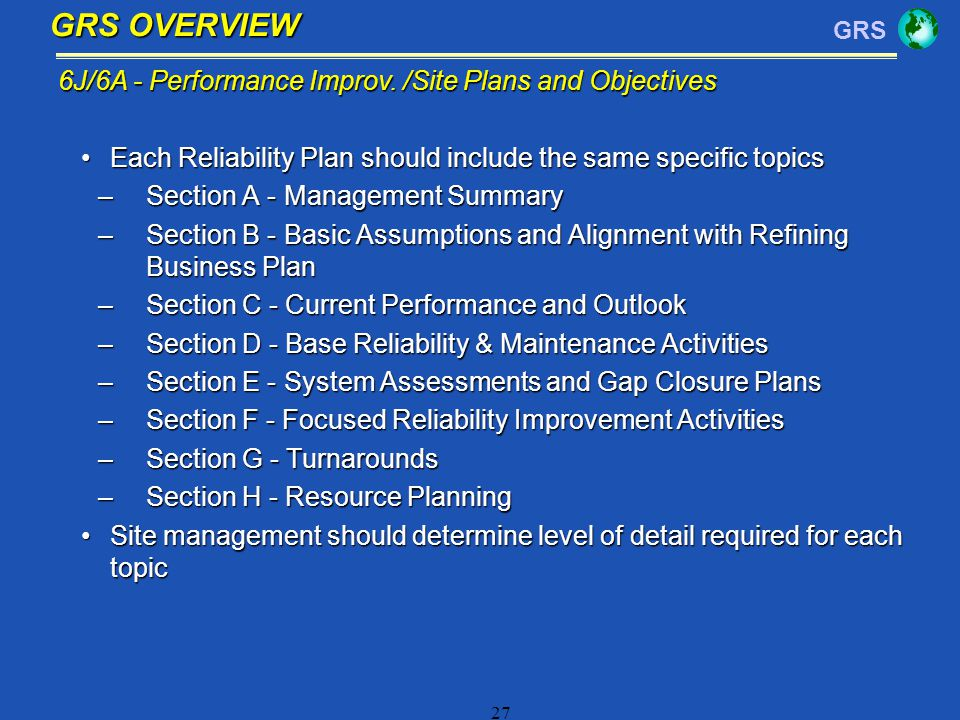 GRS OVERVIEW 6J/6A - Performance Improv. /Site Plans and Objectives