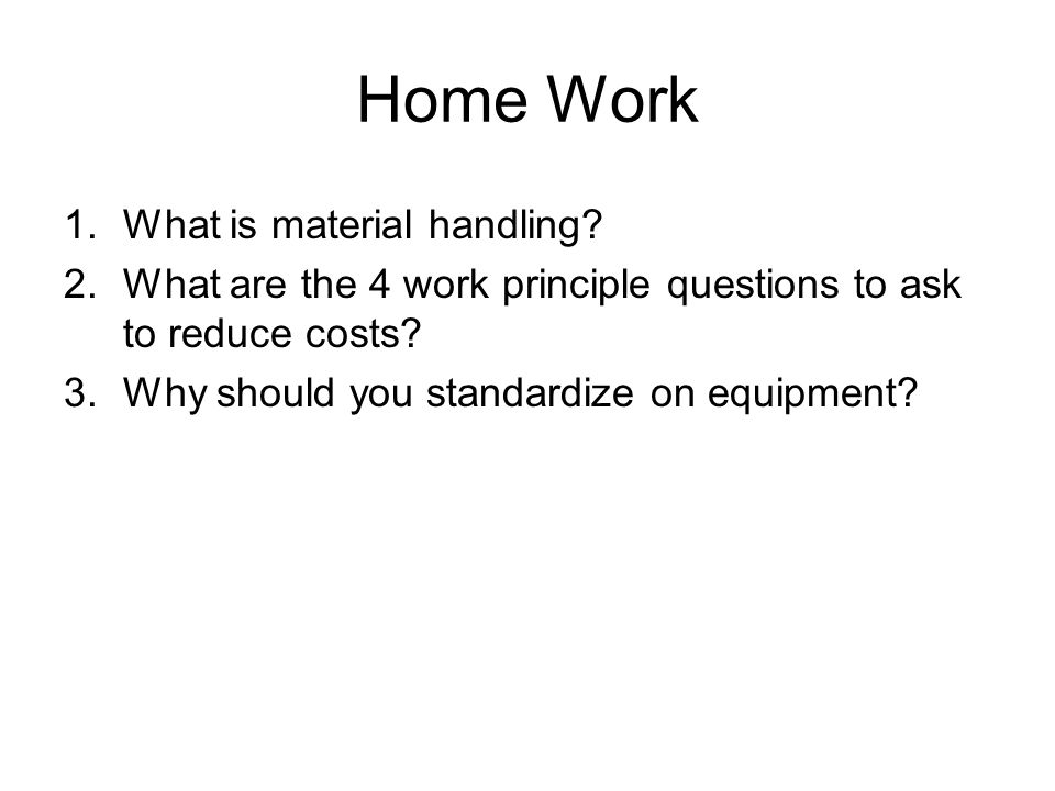Home Work What is material handling