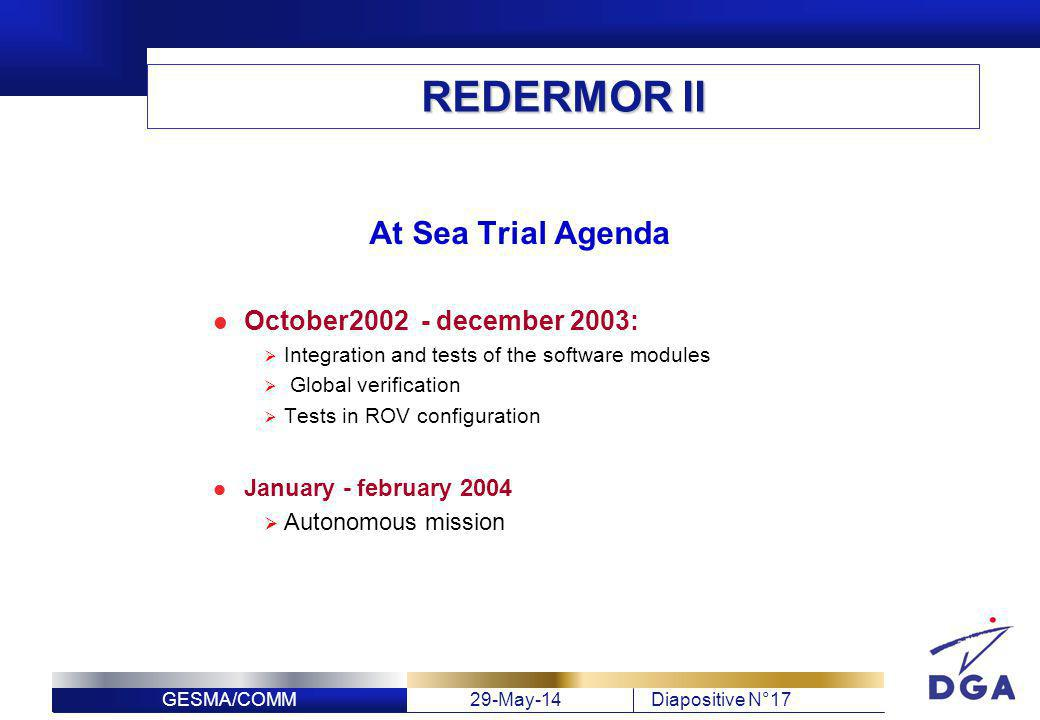 REDERMOR II At Sea Trial Agenda October2002 - december 2003: