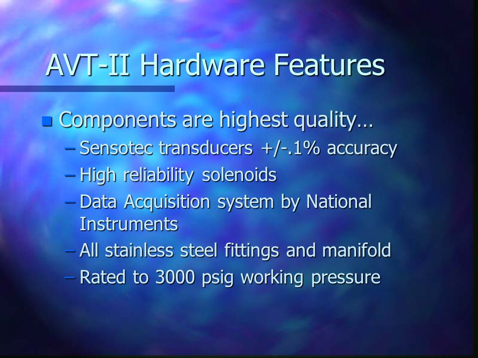 AVT-II Hardware Features