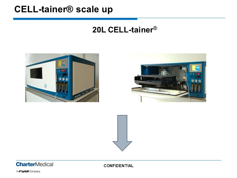 CELL-tainer® scale up 20L CELL-tainer® CONFIDENTIAL