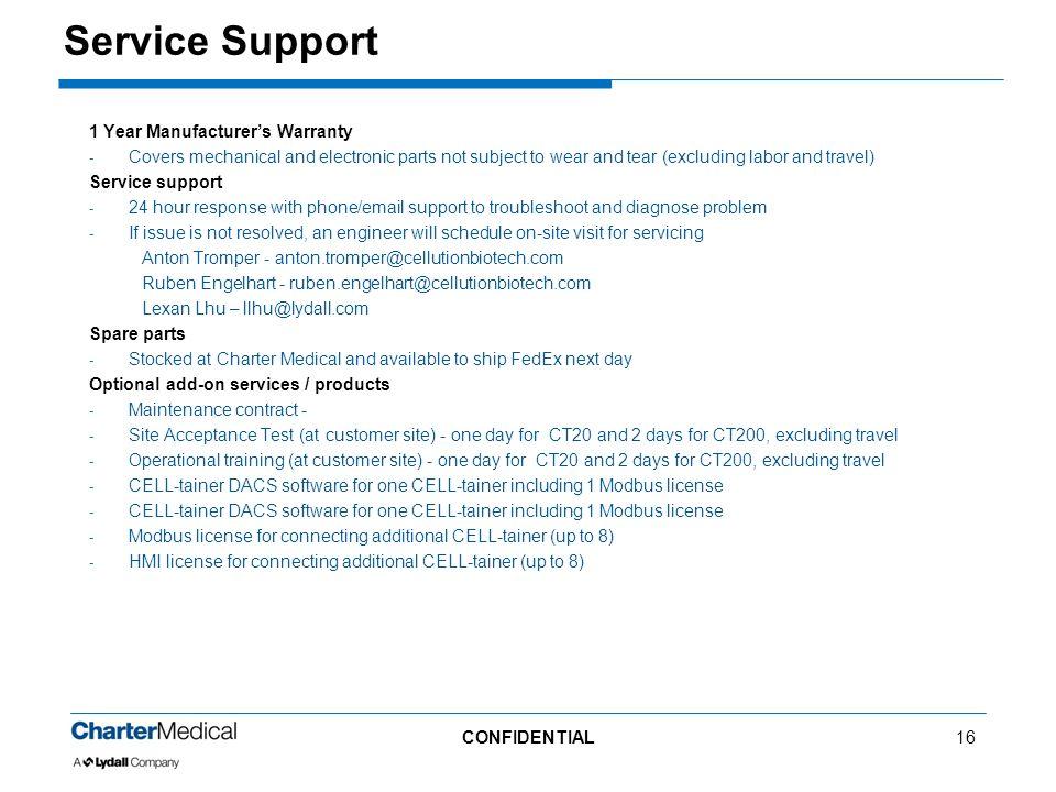 Service Support 1 Year Manufacturer's Warranty