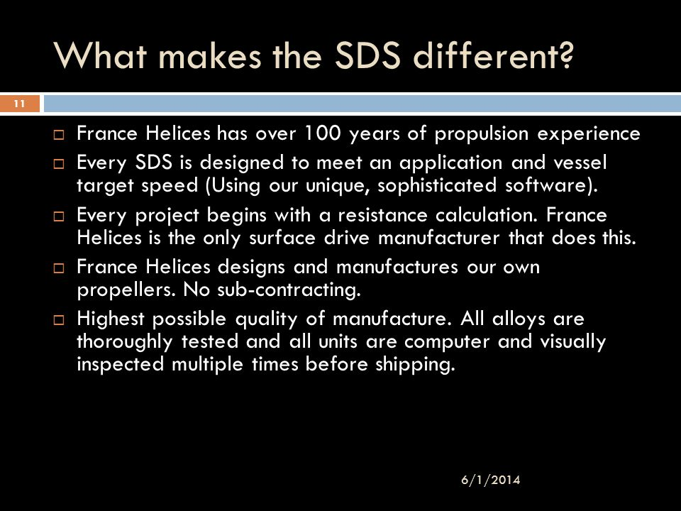 What makes the SDS different