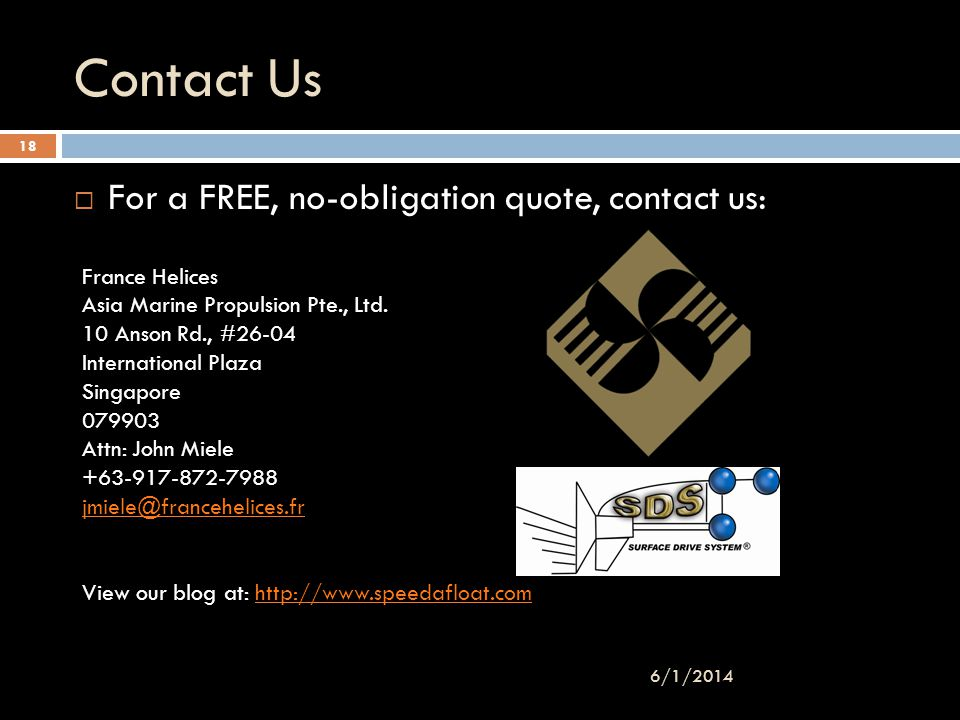 Contact Us For a FREE, no-obligation quote, contact us: 3/31/2017