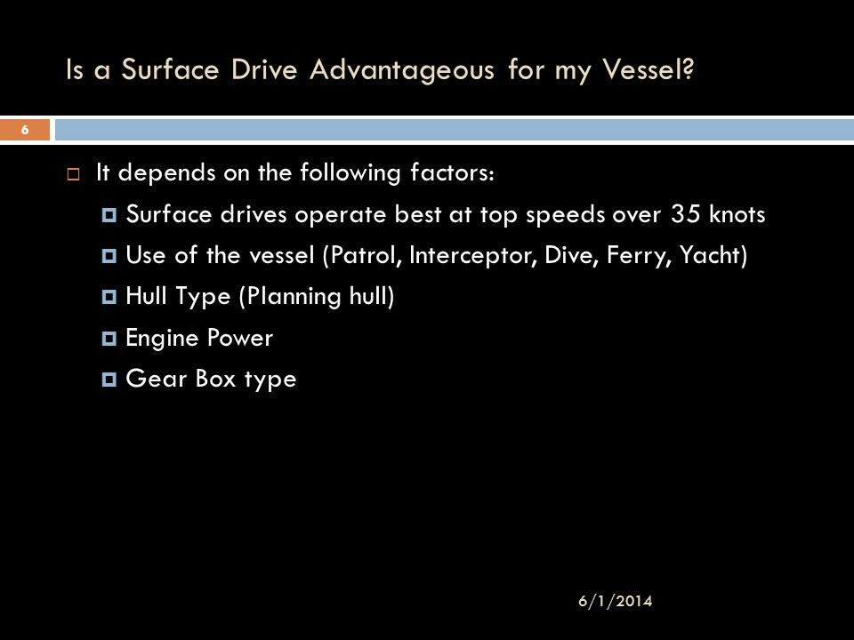 Is a Surface Drive Advantageous for my Vessel