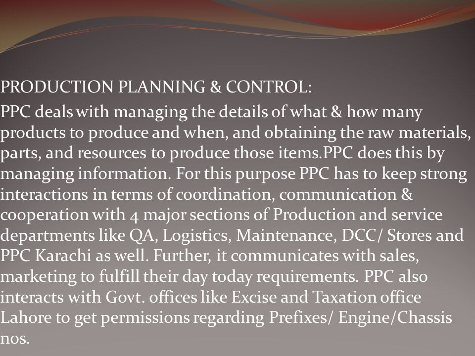 PRODUCTION PLANNING & CONTROL: