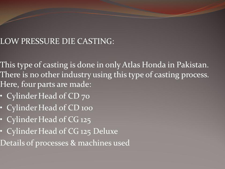 LOW PRESSURE DIE CASTING: