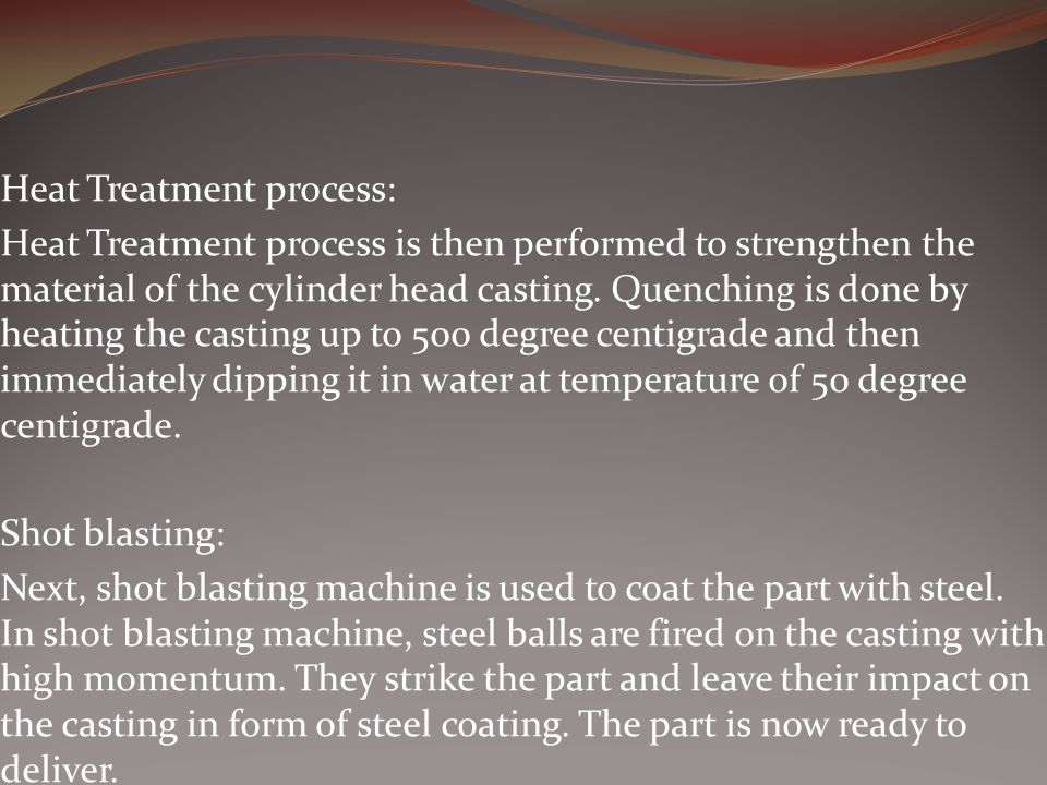 Heat Treatment process: