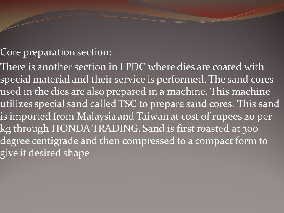 Core preparation section: