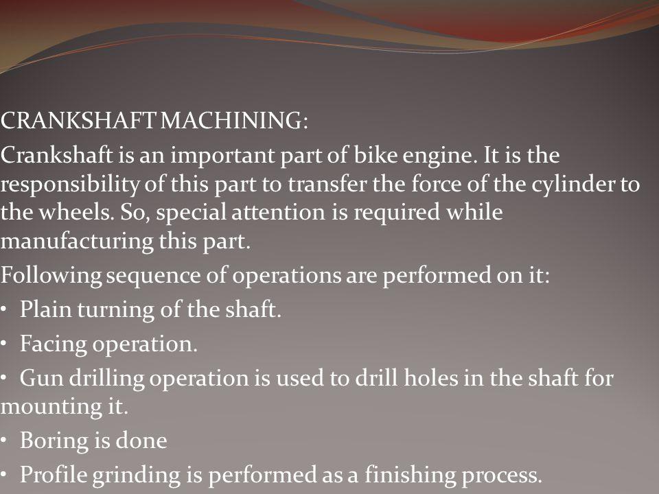 CRANKSHAFT MACHINING: