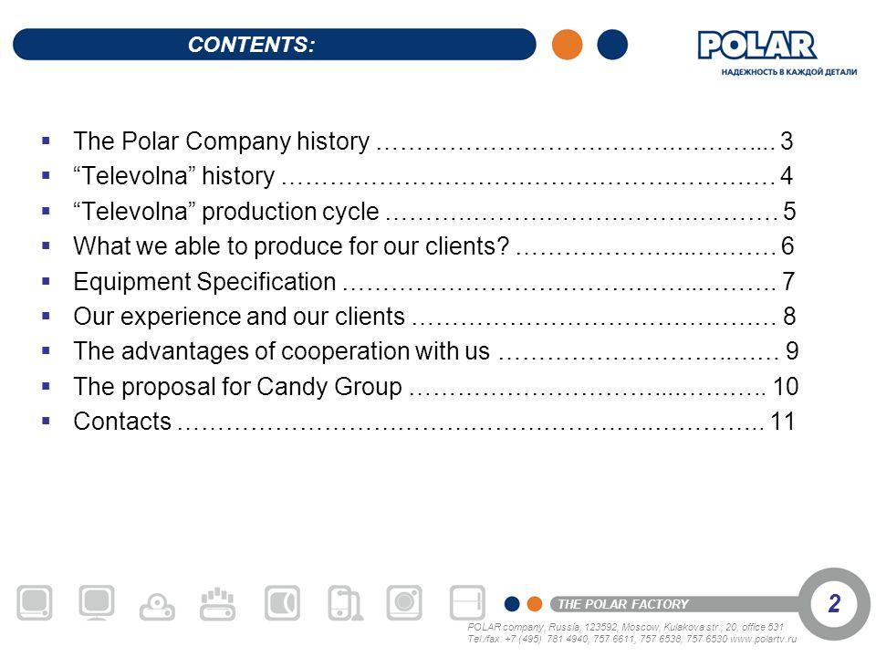 The Polar Company history ……………………………….……….... 3