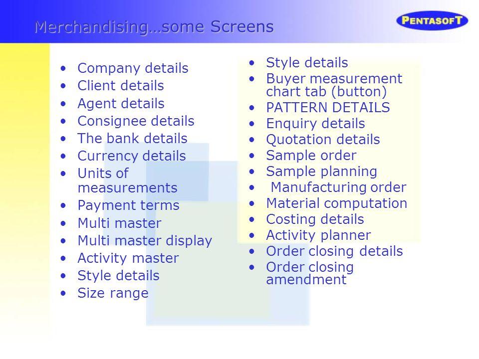 Merchandising…some Screens