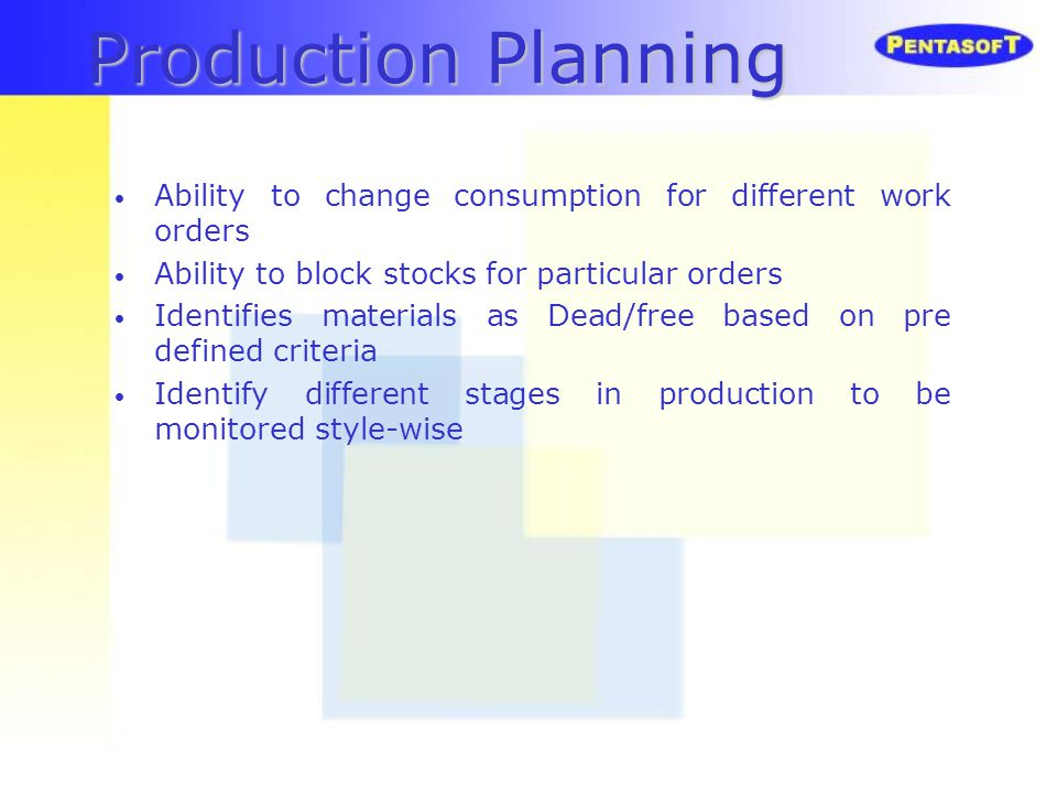 Production Planning Ability to change consumption for different work orders. Ability to block stocks for particular orders.