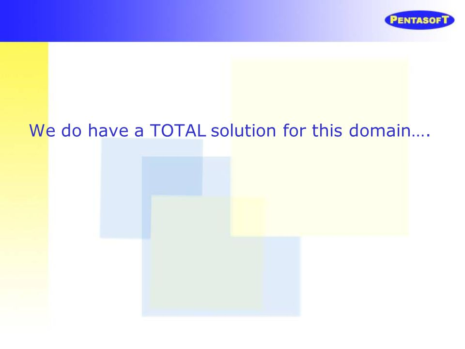 We do have a TOTAL solution for this domain….