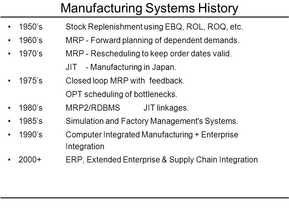 Manufacturing Systems History