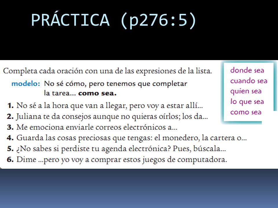 PRÁCTICA (p276:5)