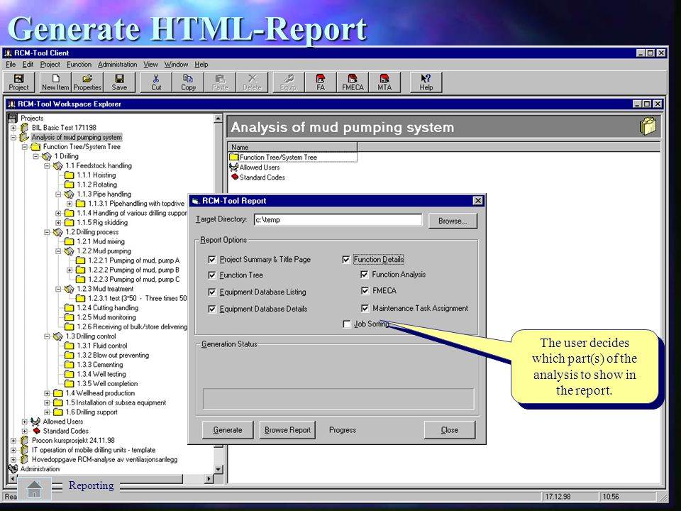 Generate HTML-Report The user decides which part(s) of the