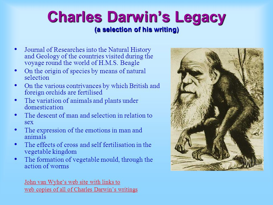 Charles Darwin's Legacy (a selection of his writing)