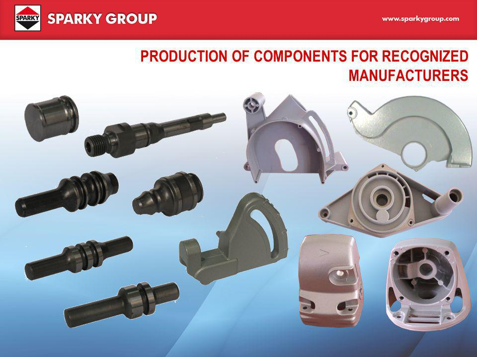 PRODUCTION OF COMPONENTS FOR RECOGNIZED MANUFACTURERS