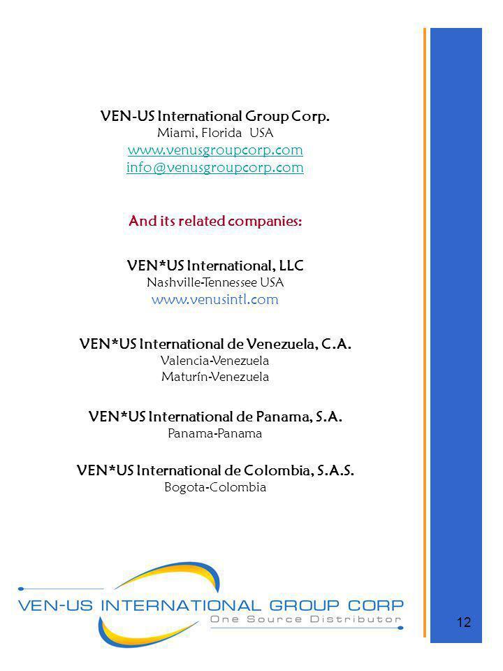 VEN-US International Group Corp. www.venusgroupcorp.com