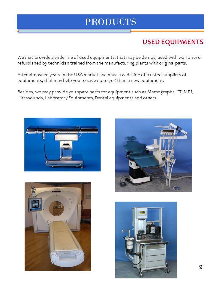 PRODUCTS USED EQUIPMENTS 9