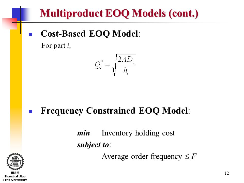 Multiproduct EOQ Models (cont.)