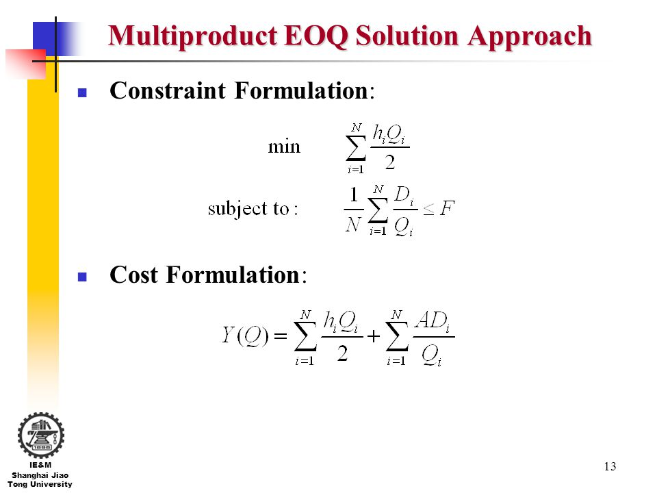 Multiproduct EOQ Solution Approach