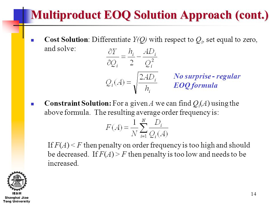Multiproduct EOQ Solution Approach (cont.)