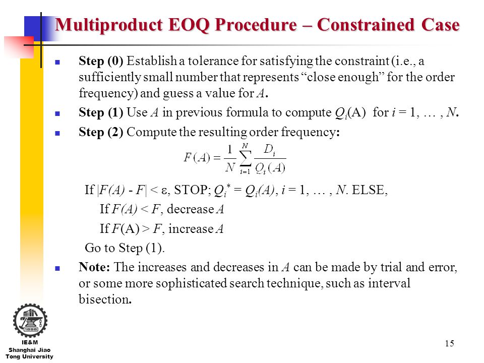 Multiproduct EOQ Procedure – Constrained Case