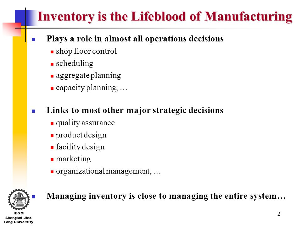 Inventory is the Lifeblood of Manufacturing
