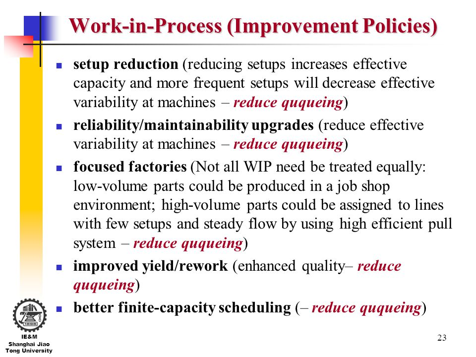 Work-in-Process (Improvement Policies)